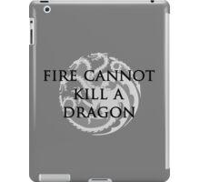 Fire Cannot Kill A Dragon iPad Case/Skin