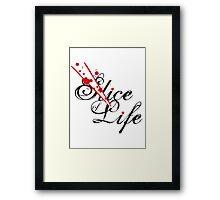 Slice of Life ? Framed Print