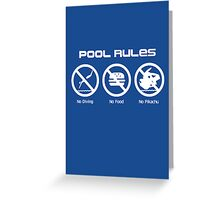 Pool Rules (Print Version) Greeting Card