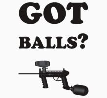 Paintball. Got Balls? BL. by DavidAtchley