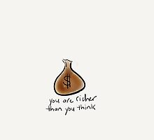 You Are Richer Than You Think by Pamela Shaw