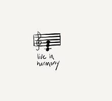 Live In Harmony by Pamela Shaw
