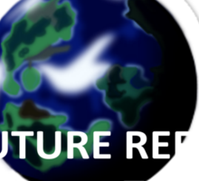 But The Future Refused To Change Sticker