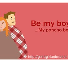 Be my Boys, My Poncho Boys by Kileigh Gallagher