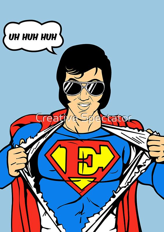 Superman Super Elvis Presley  by Creative Spectator