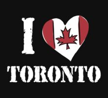 I Love Toronto Canada by HolidayT-Shirts