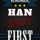 Han shot first by Anton Lundin