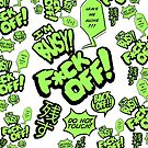 F*ck Off iPhone Case- Green by Shaun-Womack