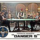"""Danger 5 Lobby Card #8 - """"Die John Baccarat!"""" by dinostore"""