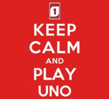 Keep Calm and Play UNO (Alternative) by Yiannis  Telemachou