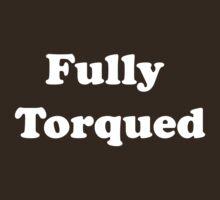 Fully Torqued by bassdmk
