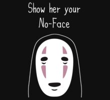 Show Her Your No-Face by AngryMongo