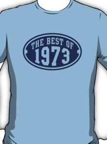 THE BEST OF 1973 Birthday T-Shirt Navy T-Shirt