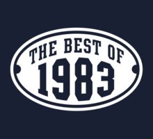 THE BEST OF 1983 Birthday T-Shirt White by MILK-Lover