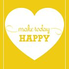 Make today Happy [Yellow] by Didi Kasa