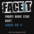 FACEiT -  Chemo Brain by DESTINATIONX