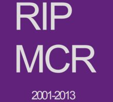 RIP MY CHEMICAL ROMANCE by alltimehustler