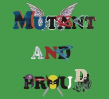 Mutant and proud by Jessica Latham
