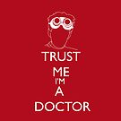 Trust me i&#x27;m a doctor by RebeccaMcGoran