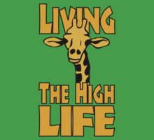 Living The High Life by GeekLab
