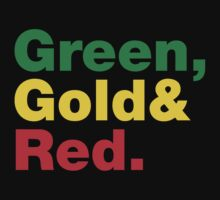 Green, Gold & Red. by forgottentongue
