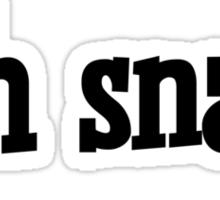 Oh snap. Sticker