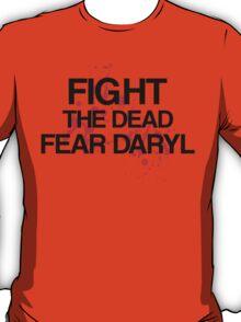 Fight The Dead, Fear Daryl T-Shirt