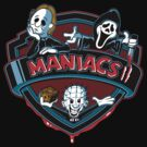 MANIACS II by Ratigan