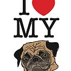 I love my pug. by Grant Pearce