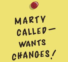Marty Called, Wants Changes! by jeffheimbuch