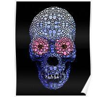 Skull Art - Day Of The Dead 1 Stone Rock'd Art By Sharon Cummings Poster