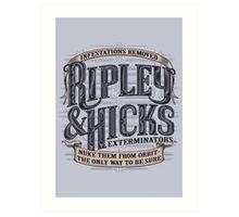 Ripley & Hicks Exterminators Art Print