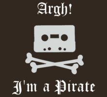 Argh! I'm a Pirate by croman