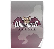 White Falls Wolfbats Poster