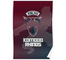 Kolau Komodo Rhinos Poster