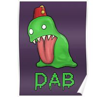 Monster Dab Poster