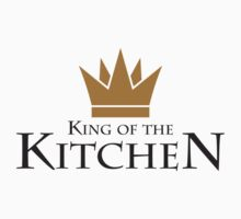 King Of The Kitchen by Style-O-Mat