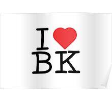 I Heart BK Poster
