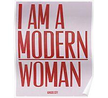 I Am A Modern Woman Poster