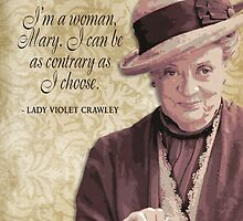 Downton Abbey Inspired - The Wit & Wisdom of Lady Violet Crawley on Decorum by traciv