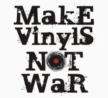 Make Vinyls Not War - Music and Peace DJ! T-Shirt Design by Denis Marsili - DDTK