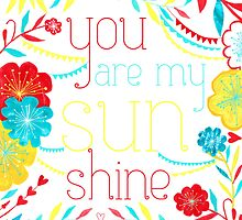 You Are My Sunshine by Kathy Panton