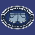 Never-Nudes Anonymous by davidj8580
