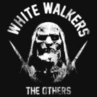 White Walkers by hunekune