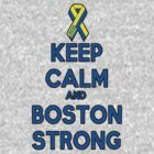 Keep Calm And Boston Strong by HelloSteffy