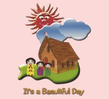 It's a Beautiful Day T-shirt by Dennis Melling