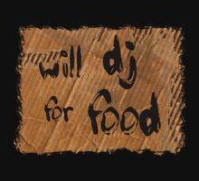 Will DJ For Food Kids Clothes