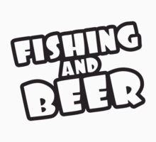 Fishing And Beer by Style-O-Mat
