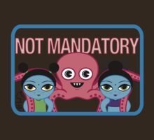 "Fruity Oaty Bar! ""NOT MANDATORY"" Shirt (Firefly/Serenity) by RetroPops"