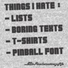 THINGS I HATE by Bast-n-Curious